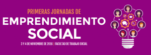 I Jornadas de Emprendimiento Social en Facultad de Trabajo Social